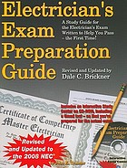 Electrician's exam preparation guide : based on the 2008 NEC