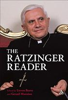 The Ratzinger reader : mapping a theological journey