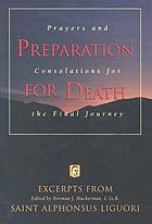 Preparation for death; or, Considerations on the eternal truths (maxims of eternity--rule of life.)