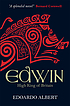 Edwin : high king of Britain