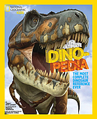 The ultimate dinopedia : the most complete dinosaur reference ever