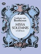 Missa solemnis : from the Breitkopf & Härtel complete works edition