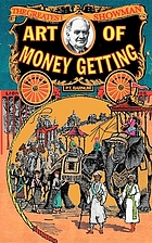Art of money getting, or, Golden rules for making money