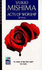 Acts of worship : seven stories