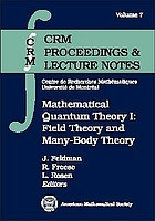 Mathematical quantum theory I : field theory and many-body theory