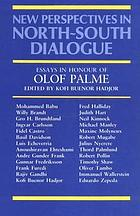 New perspectives in north-south dialogue : essays in honour of Olof Palme