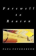 Farewell to reason