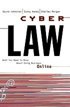 Cyberlaw : what you need to know about doing business online