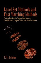 Level set methods and fast marching methods : evolving interfaces in computational geometry, fluid mechanics, computer vision, and materials science