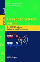 Embedded systems design : the ARTIST roadmap for research and development