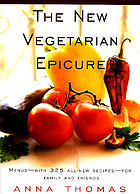 The new vegetarian epicure : menus for family and friends