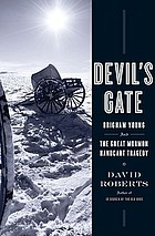 Devil's gate : Brigham Young and the great Mormon handcart tragedy