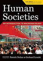 Studying : Human societies : a primer and guide : a student supplement for Human societies, eleventh edition, Patrick Nolan, Gerhard Lenski