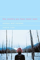 The country you have never seen : essays and reviews