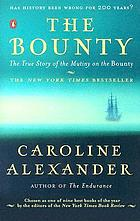 The Bounty : the true story of the mutiny on the Bounty
