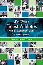 San Diego's finest athletes : five exceptional lives
