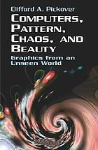 Computers, pattern, chaos, and beauty : graphics from an unseen world