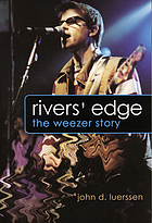 Rivers' edge : the Weezer story