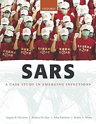 SARS : a case study in emerging infections