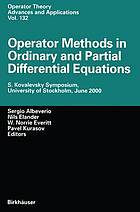 Operator methods in ordinary and partial differential equations : S. Kovalevsky Symposium, University of Stockholm, June 2000