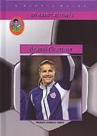 Brandi Chastain : not just one of the boys