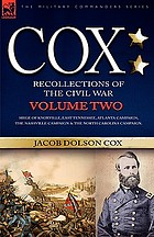 Cox : personal recollections of the Civil War