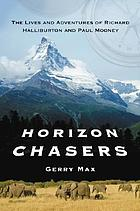 Horizon chasers : the lives and adventures of Richard Halliburton and Paul Mooney