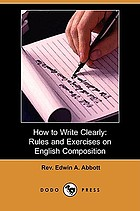 How to write clearly : rules and exercises on English composition