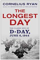 The longest day : June 6, 1944