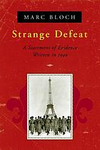 Strange defeat; a statement of evidence written in 1940
