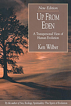 Up from Eden : a transpersonal view of human evolution