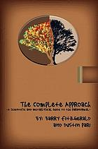 The complete approach : a scientific and metaphysical guide to the paranormal