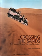 Crossing the sands : the Sahara desert track to Timbuktu