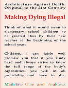 Making dying illegal : architecture against death : original to the 21st century