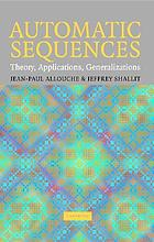 Automatic sequences : theory, applications, generalizations