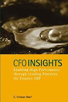 CFO insights : enabling high performance through leading practices for finance ERP