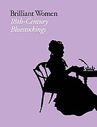 Brilliant women : 18th-century bluestockings