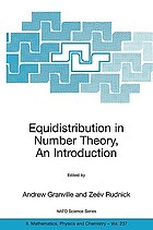 Equidistribution in number theory, an introduction : [proceedings of the NATO Advanced Study Institute on Equidistribution in Number Theory, Montreal, Canada, 11-22 July 2005] Equidistribution in number theory