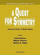 A quest for symmetry : selected works of Bunji Sakita