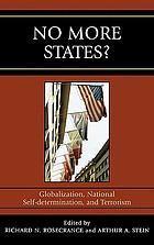 No more states? : globalization, national self-determination, and terrorism