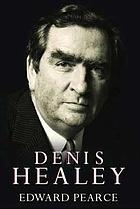 Denis Healey : a life in our times
