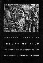 Theory of film; the redemption of physical reality