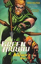 Green Arrow : the archer's quest