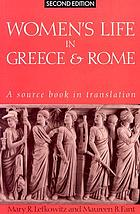 Women's life in Greece & Rome : a source book in translation
