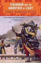 Flashman and the mountain of light : from the Flashman papers, 1845-46