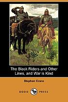 The black riders : and other lines