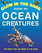 Glow in the dark book of ocean creatures