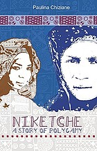 Niketche : a story of polygamy