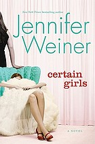 Certain girls : a novel