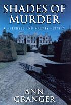 Shades of murder : a Mitchell and Markby mystery